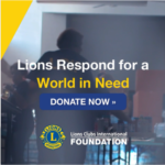Lions Clubs International Foundation Donate Now